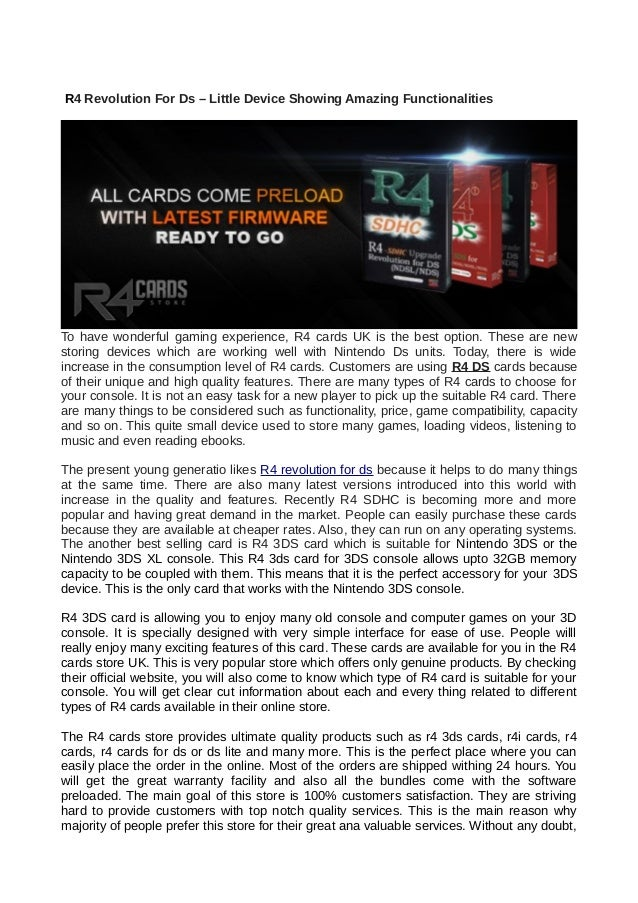 R4 Revolution For Ds – Little Device Showing Amazing FunctionalitiesTo have wonderful gaming experience, R4 cards UK is th...