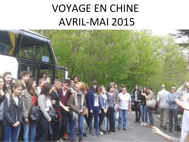 VOYAGE EN CHINE AVRIL-MAI 2015 par secret3