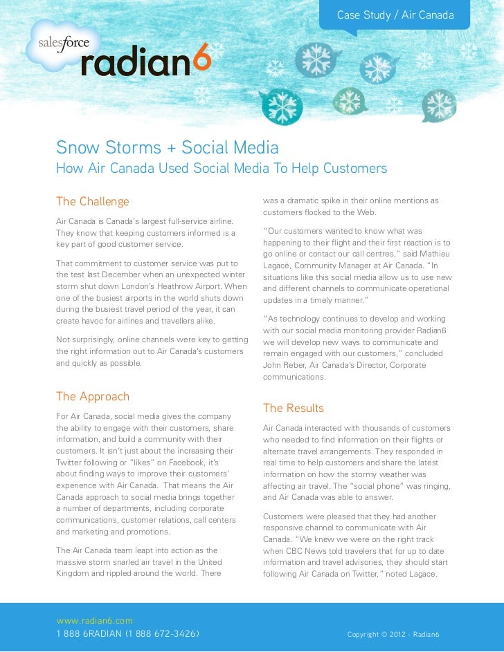 Case Study / Air CanadaSnow Storms + Social MediaHow Air Canada Used Social Media To Help CustomersThe Challenge          ...