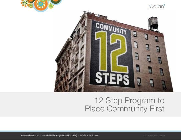 12 Step Program to                                                        Place Community First   www.radian6.com | 1-888-...