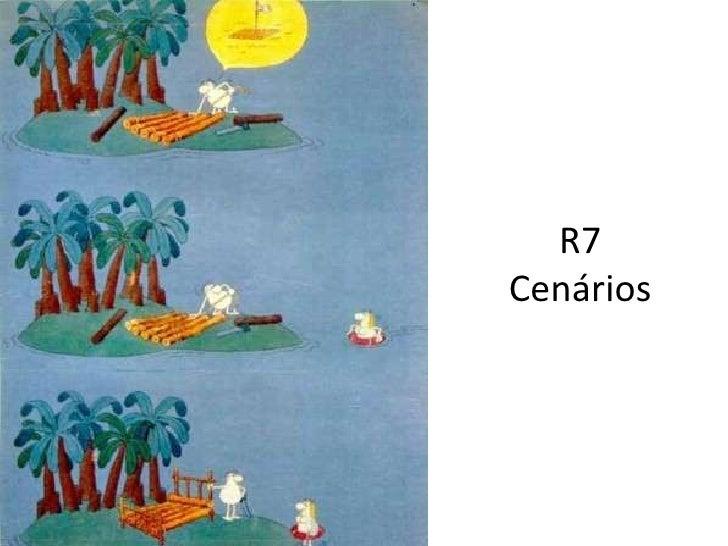 R7Cenários