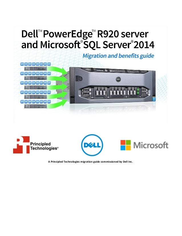 A Principled Technologies migration guide commissioned by Dell Inc.