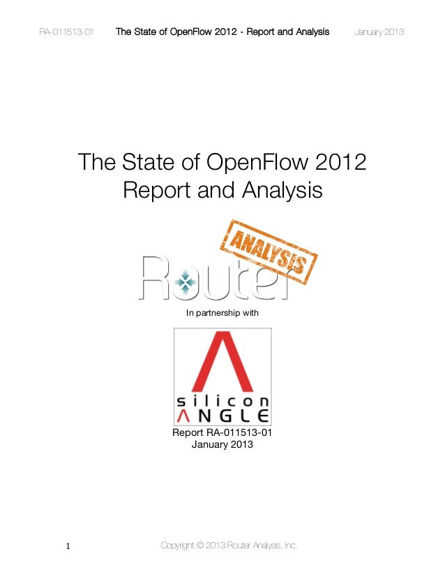 RA-011513-01    The State of OpenFlow 2012 - Report and Analysis   January 2013     Temporary Text          The State of O...