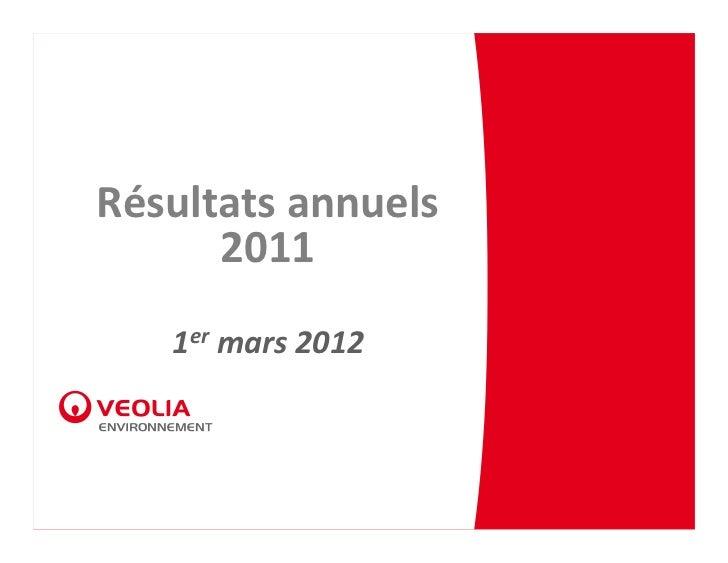 Résultats annuels      2011   1er mars2012
