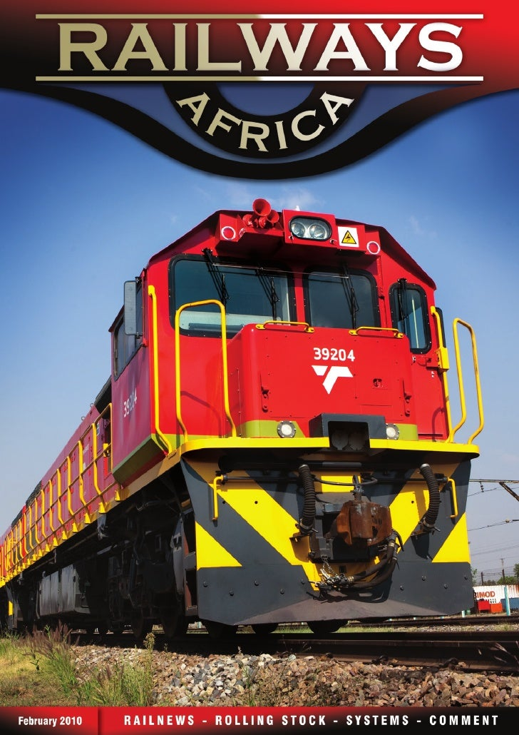 Railways Africa PUBlIShER                                  CONTRIBUTORS                                                   ...