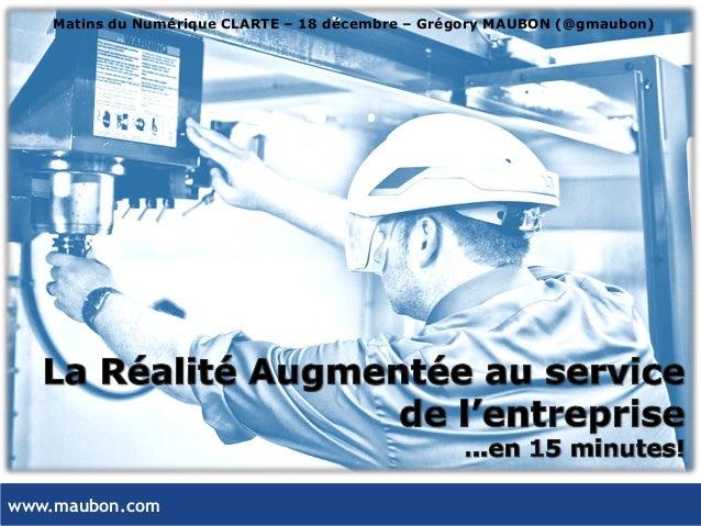 www.maubon.com Matins du Numérique CLARTE – 18 décembre – Grégory MAUBON (@gmaubon)