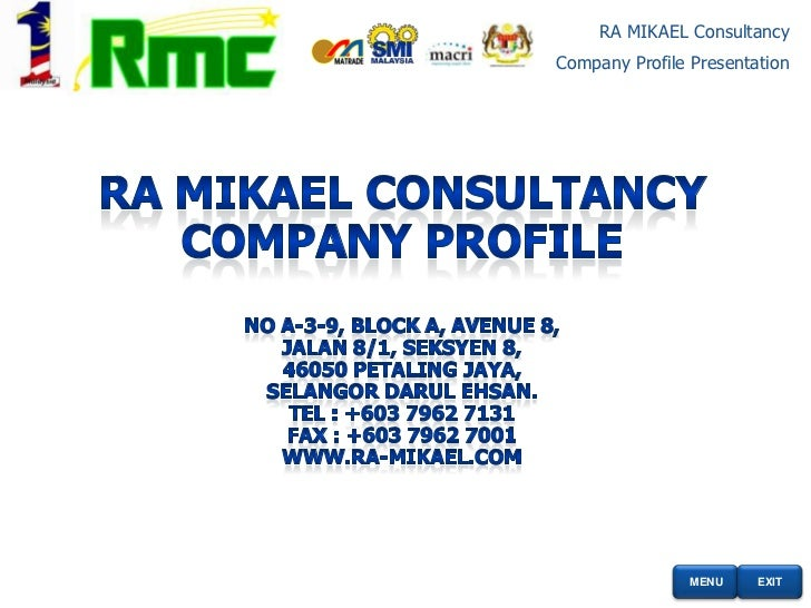 RA MIKAEL ConsultancyCompany Profile Presentation                MENU    EXIT