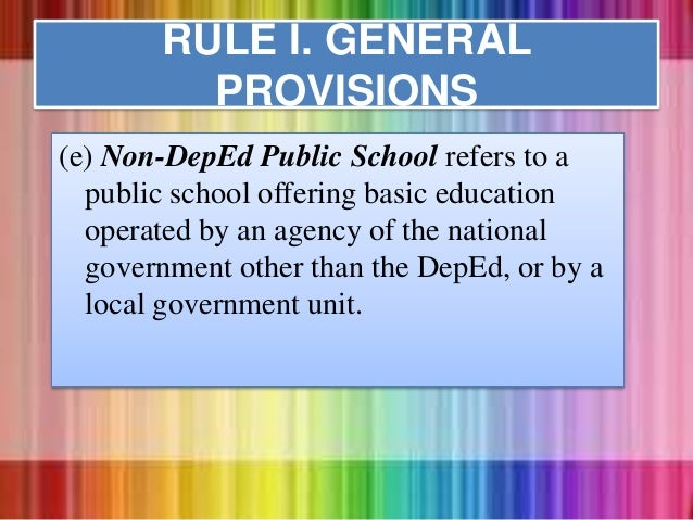 (e) Non-DepEd Public School refers to a public school offering basic education operated by an agency of the national gover...