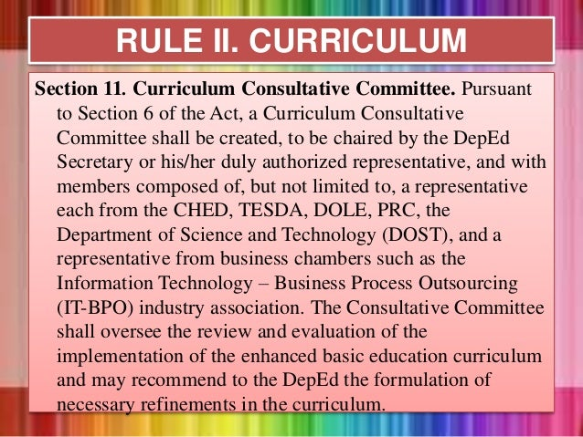 Section 11. Curriculum Consultative Committee. Pursuant to Section 6 of the Act, a Curriculum Consultative Committee shall...