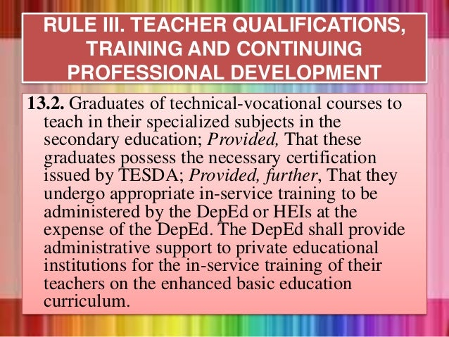 13.2. Graduates of technical-vocational courses to teach in their specialized subjects in the secondary education; Provide...