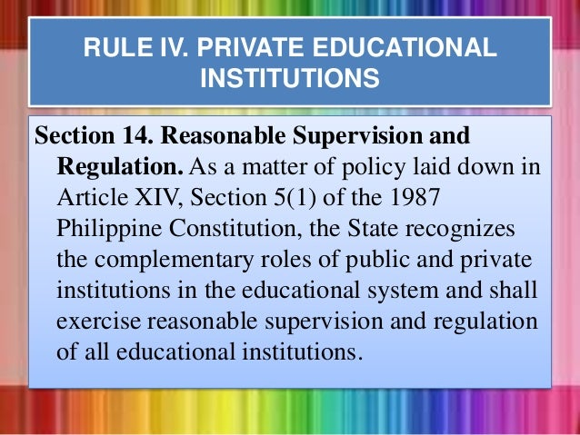 Section 14. Reasonable Supervision and Regulation. As a matter of policy laid down in Article XIV, Section 5(1) of the 198...