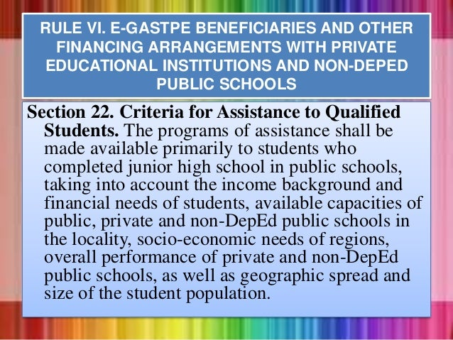 Section 22. Criteria for Assistance to Qualified Students. The programs of assistance shall be made available primarily to...