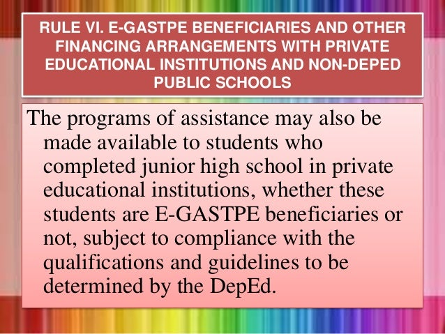 The programs of assistance may also be made available to students who completed junior high school in private educational ...
