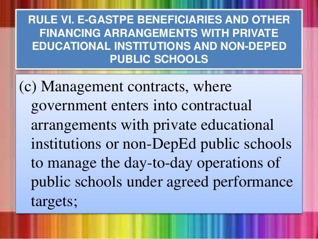 (c) Management contracts, where government enters into contractual arrangements with private educational institutions or n...