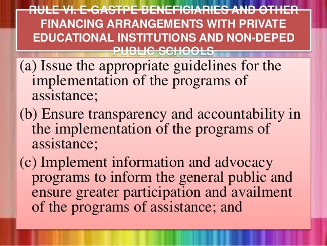 (a) Issue the appropriate guidelines for the implementation of the programs of assistance; (b) Ensure transparency and acc...