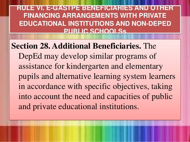 Section 28. Additional Beneficiaries. The DepEd may develop similar programs of assistance for kindergarten and elementary...