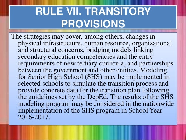 The strategies may cover, among others, changes in physical infrastructure, human resource, organizational and structural ...