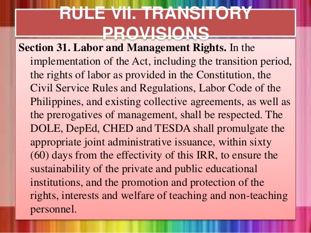 Section 31. Labor and Management Rights. In the implementation of the Act, including the transition period, the rights of ...