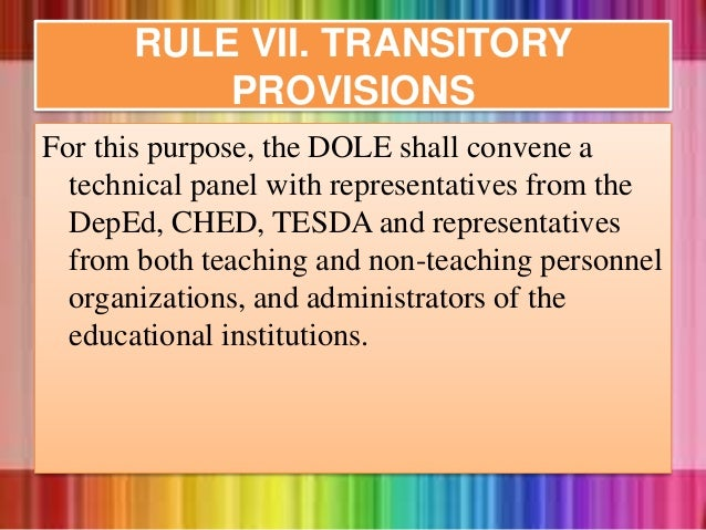 For this purpose, the DOLE shall convene a technical panel with representatives from the DepEd, CHED, TESDA and representa...