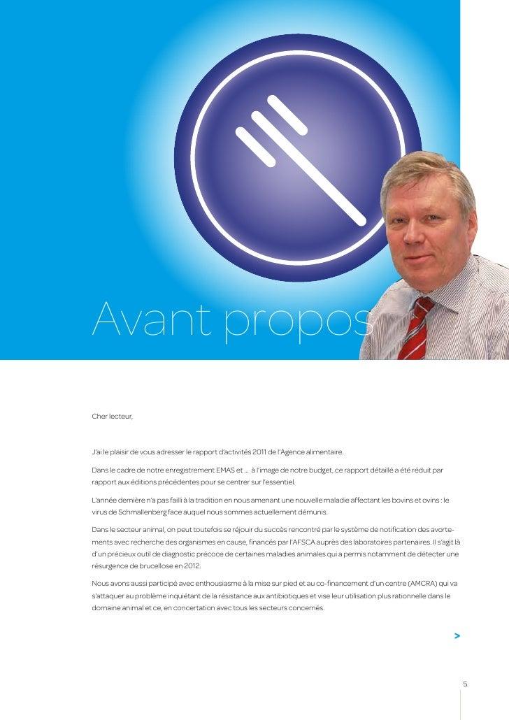 Avant proposCher lecteur,J'ai le plaisir de vous adresser le rapport d'activités 2011 de l'Agence alimentaire.Dans le cadr...