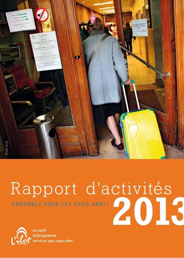 Rapport d'activités E n s e m b l e p o u r l e s s a n s - a b r i ! ©GaëlTurine 2013