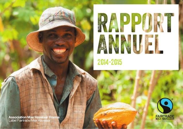 Association Max Havelaar France Label Fairtrade/Max Havelaar 2014-2015