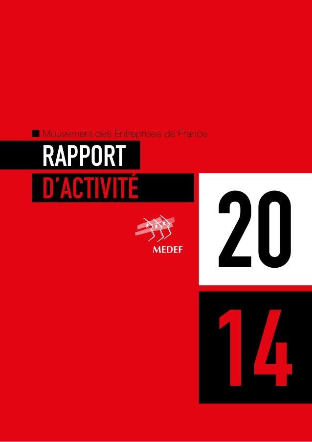 Mouvement des Entreprises de France RAPPORT D'ACTIVITÉ 14 20