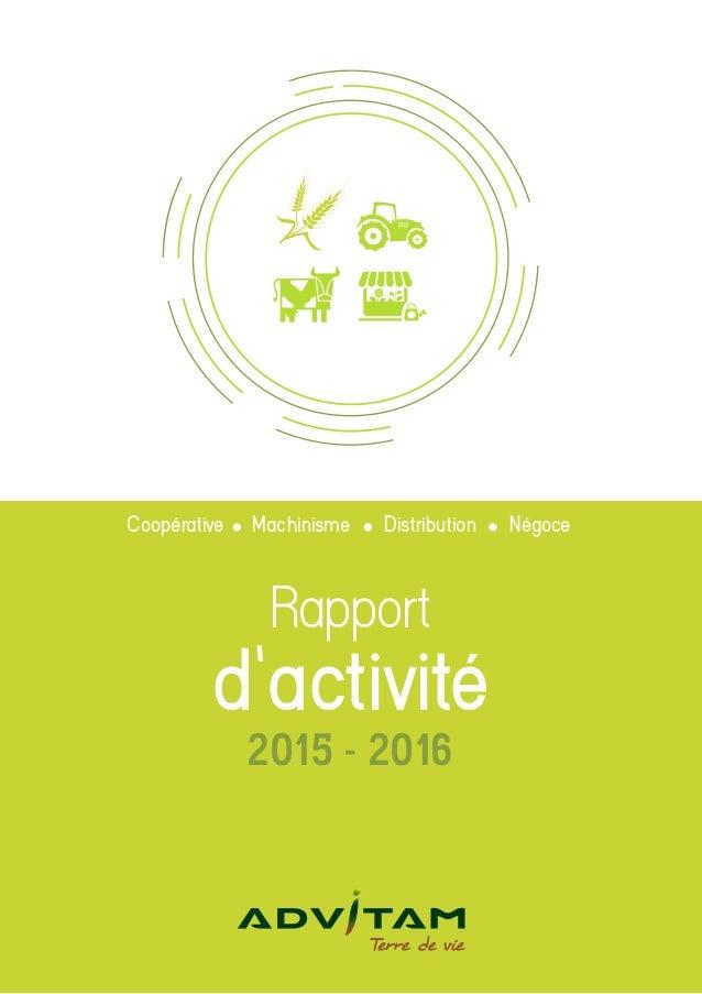 Rapport d'activité Coopérative Machinisme Distribution Négoce 2015 - 2016