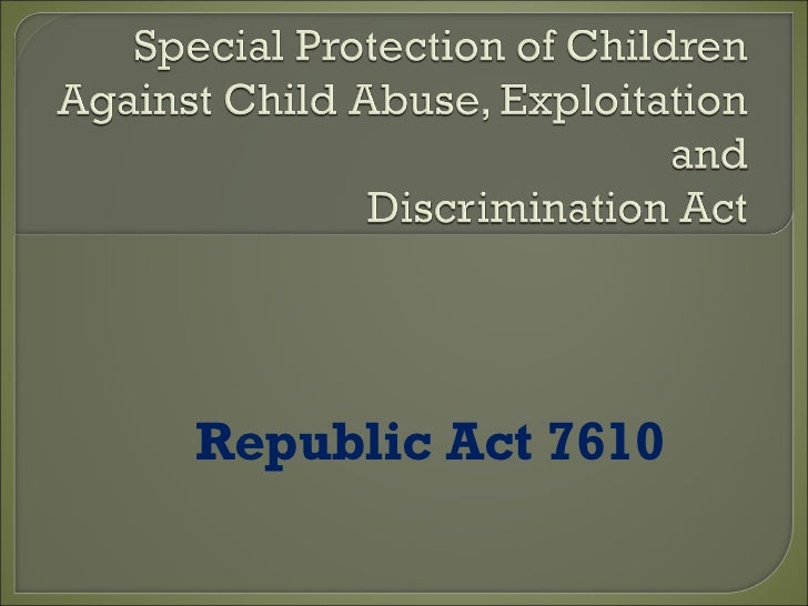 Republic Act 7610