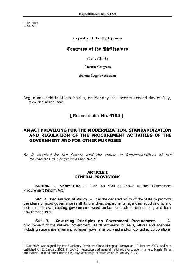 Republic Act No. 9184 H. No. 4809 S. No. 2248  R e p u b l i c o f t h e P h i l i pp i n e s  Congress of the Philippines...