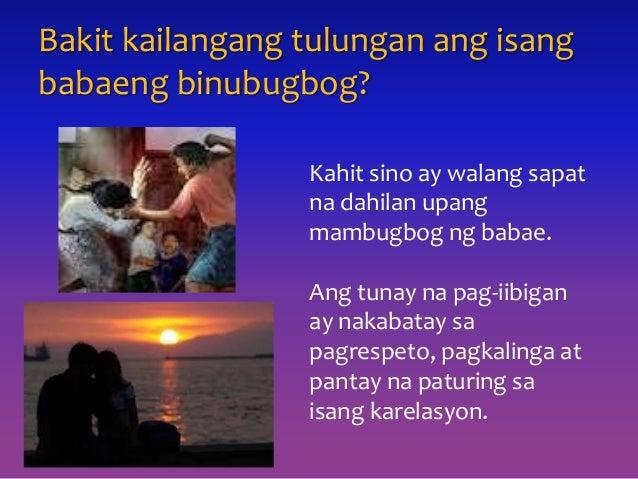 Bakit kailangang tulungan ang isang babaeng binubugbog? Kahit sino ay walang sapat na dahilan upang mambugbog ng babae. An...