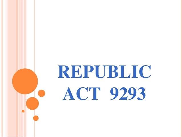 REPUBLIC ACT 9293