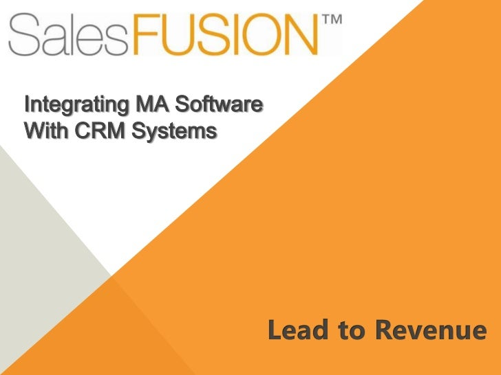 Integrating MA SoftwareWith CRM Systems