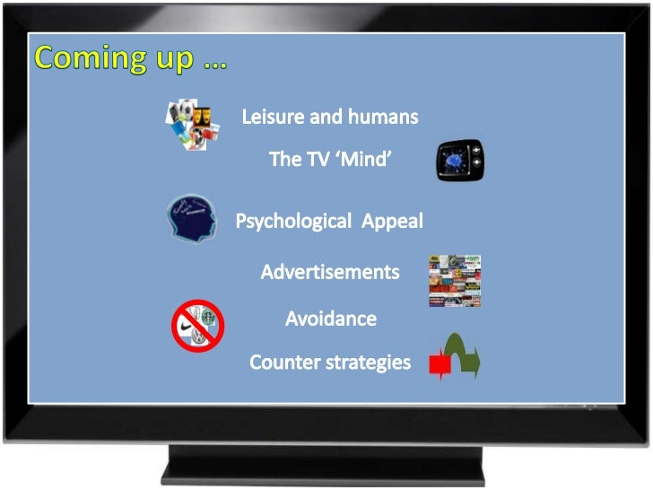 impact of television advertisements on the The ability to spot advertising and children think that objects on video are real and exist in the tv you can limit the effects of advertising on your.