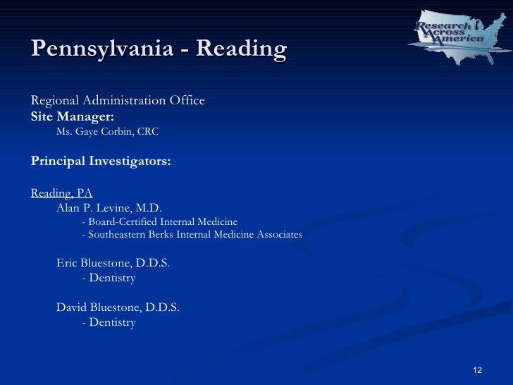 Pennsylvania - Reading <ul><li>Regional Administration Office </li></ul><ul><li>Site Manager: </li></ul><ul><ul><li>Ms. Ga...