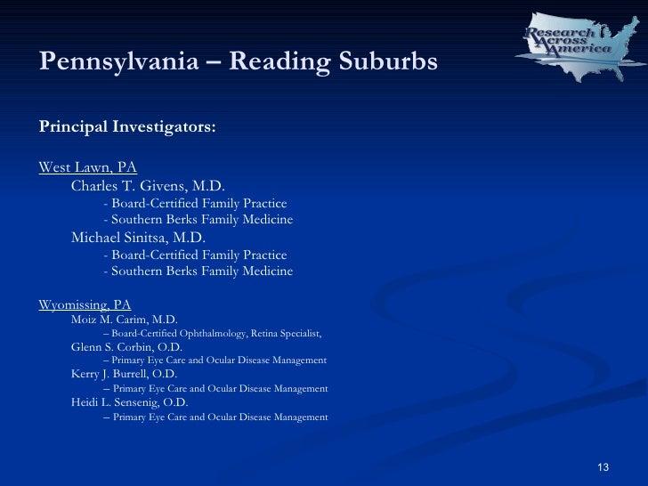 Pennsylvania – Reading Suburbs <ul><li>Principal Investigators: </li></ul><ul><li>West Lawn, PA </li></ul><ul><ul><li>Char...