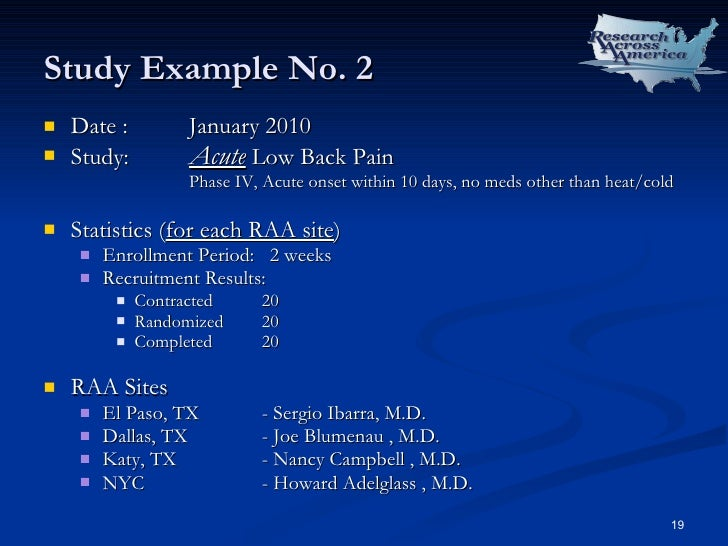 Study Example No. 2 <ul><li>Date : January 2010  </li></ul><ul><li>Study: Acute  Low Back Pain </li></ul><ul><ul><ul><ul><...