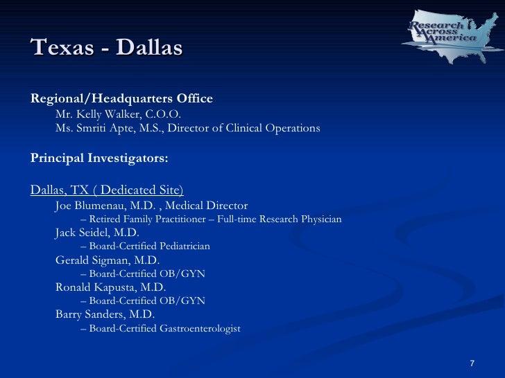 Texas - Dallas <ul><li>Regional/Headquarters Office </li></ul><ul><ul><li>Mr. Kelly Walker, C.O.O. </li></ul></ul><ul><ul>...