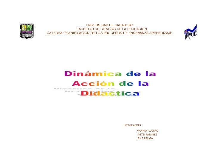UNIVERSIDAD DE CARABOBO<br />     FACULTAD DE CIENCIAS DE LA EDUCACION<br />CATEDRA: PLANIFICACION DE LOS PROCESOS DE ENSE...