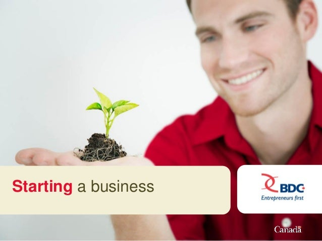 Starting a business Starting a business