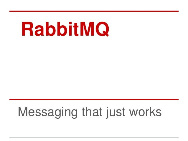 RabbitMQMessaging that just works