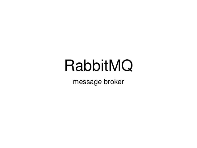 RabbitMQ message broker