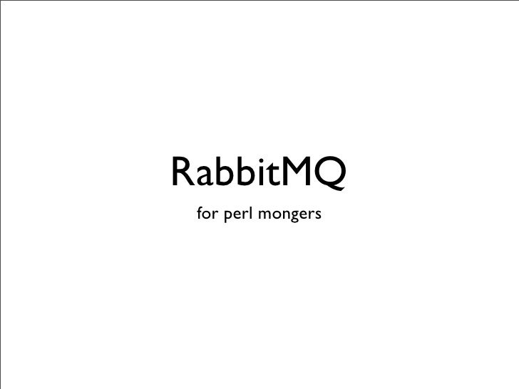 RabbitMQ  for perl mongers