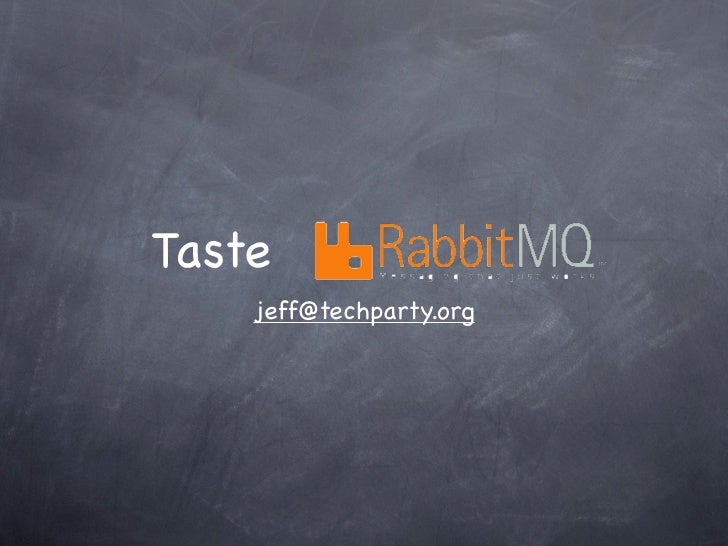 Taste    jeff@techparty.org