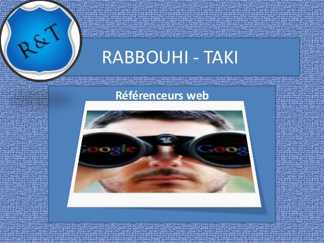 RABBOUHI - TAKI Référenceurs web