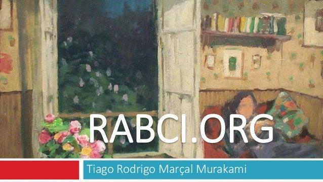 RABCI.ORG Tiago Rodrigo Marçal Murakami