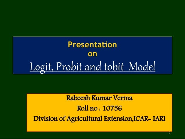 Logit and Probit  and Tobit model: Basic Introduction
