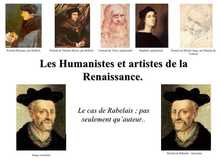 Les Humanistes et artistes de la Renaissance.   Le cas de Rabelais ; pas seulement qu'auteur.. Portrait d'Erasme, par Holb...