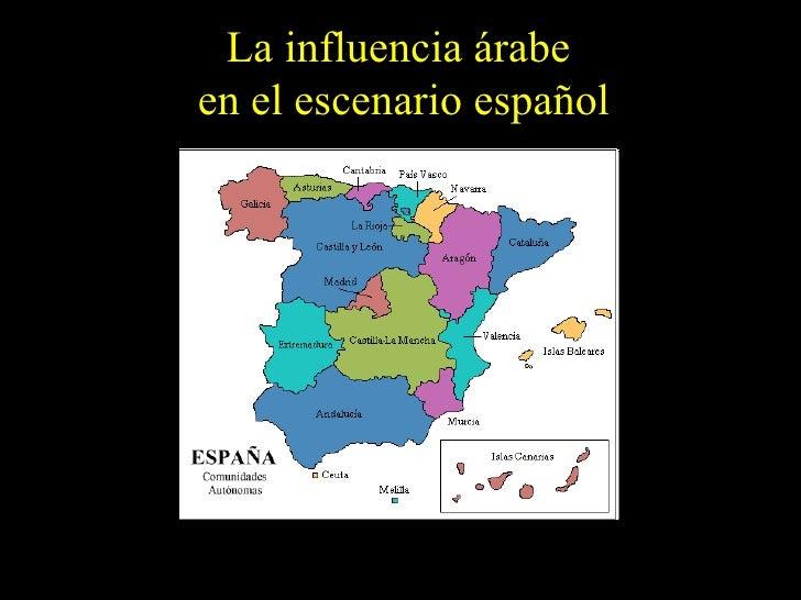 La influencia árabe  en el escenario español