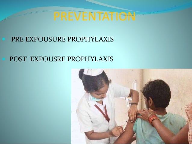 POST EXPOSURE PROPHYLAXIS  Provided to subjects after rabies exposure.  Consist of wound care, rabies immune globulin, a...
